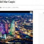 Los Angeles Times: Баку – корона Каспийского моря