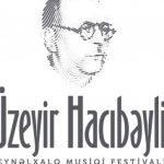 Музыка гения: в Баку открывается фестиваль Узеира Гаджибекова