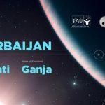 Нателла Керимова: Теперь есть две Гянджи — на Земле и в далекой Галактике!