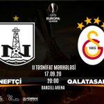 В матче 2-го квалификационного раунда Лиги Европы «Нефтчи» сыграет с «Галатасараем»